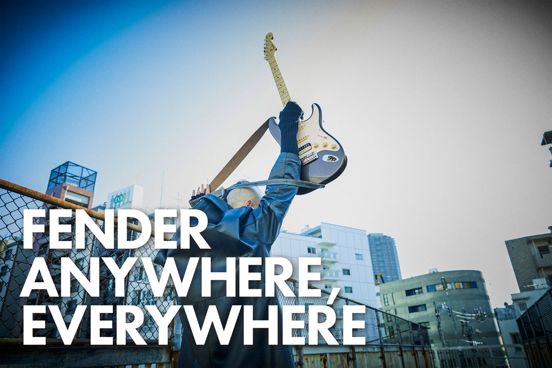 FENDER ANYWHERE, EVERYWHERE
